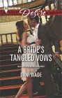 Bride's Tangled Vows, A