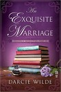 Exquisite Marriage, The (ebook)
