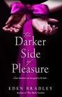 Darker Side Pleasure, The