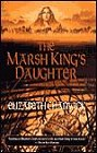 Marsh King's Daughter, The