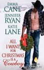 All I Want for Christmas is a Cowboy (paperback anthology)