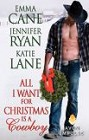 All I Want for Christmas is a Cowboy (ebook)