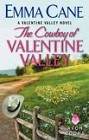 Cowboy of Valentine Valley, The