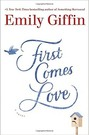 First Comes Love (hardcover)
