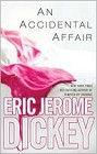 Accidental Affair, An (hardcover)