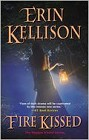 Fire Kissed