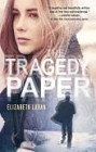 Tragedy Paper, The