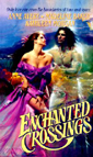 Enchanted Crossings (Anthology)