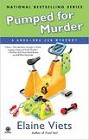 Pumped for Murder (hardcover)