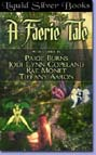 Faerie Tale, A (Anthology--ebook)
