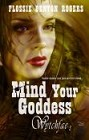 Mind Your Goddess (ebook)