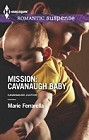 Mission: Cavanaugh Baby