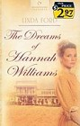 Dreams of Hannah Williams, The