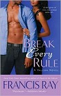 Break Every Rule (revised)
