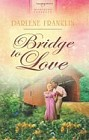 Bridge to Love
