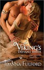 Viking's Defiant Bride, The