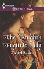 Knight's Fugitive Lady, The