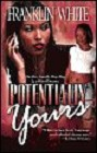 Potentially Yours (reprint)