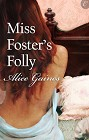 Miss Foster's Folly (ebook)