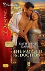 Moretti Seduction, The