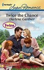 Twice the Chance  (large print)