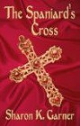 Spaniard's Cross, The