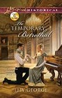 Temporary Betrothal, The