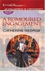 Rumoured Engagement, A