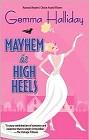 Mayhem in High Heels