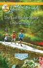 Last Bridge Home, The