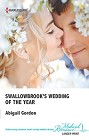 Swallowbrook's Wedding of the Year  (large print)
