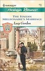 Italian Millionaire's Marriage, The