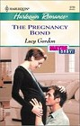 Pregnancy Bond, The