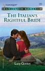 Italian's Rightful Bride, The