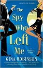 Spy Who Left Me, The