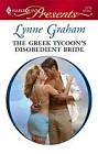 Greek Tycoon's Disobedient Bride, The