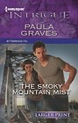 Smoky Mountain Mist, The  (large print)