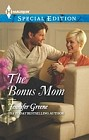 Bonus Mom, The