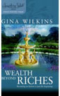 Wealth Beyond Riches