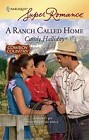 Ranch Called Home, A
