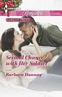 Second Chance with her Soldier  (large print)