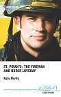 St Piran's: The Fireman and Nurse Loveday  (US)