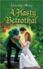 Hasty Betrothal, A