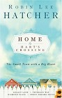 Home to Hart's Crossing: Legacy Lane/Veterans Way/Diamond Place/Sweet Dreams  (paperback)