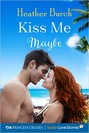 Kiss Me Maybe (ebook)