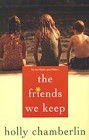 Friends We Keep, The