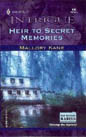 Heir To Secret Memories