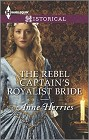Rebel Captain's Royalist Bride, The