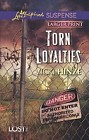 Torn Loyalties  (large print)