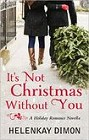 It's Not Christmas Without You (ebook)
